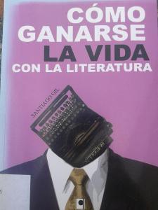 Portado Cómo ganarse la vida Santiago Gil