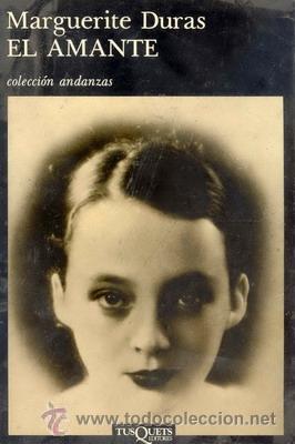 Marguerite Duras. El amante. (1)