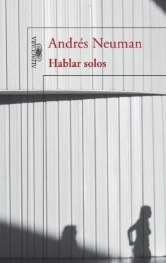 andres_neuman_hablar_solos_portada
